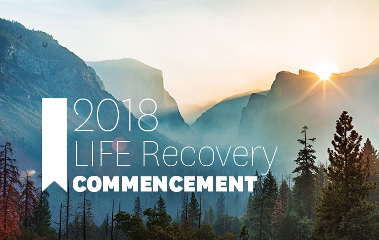 2018 Life Recovery Commencement