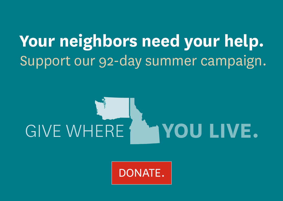 Your neighbors need your help. Support our 92-day summer campaign. Give Where You Live. Click here to donate.