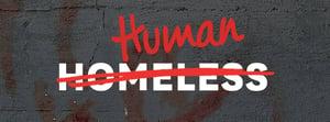 Homeless - Human