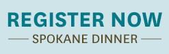 Spokane Dinner Registration is Closed